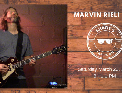 Saturday March 23, 2019 – Live Entertainment Featuring Marvin Rieli